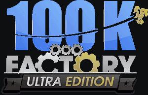 100k Factory ultra edition
