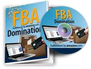 FBA Domination - Amazon Fulfillment Video Training and Ebook