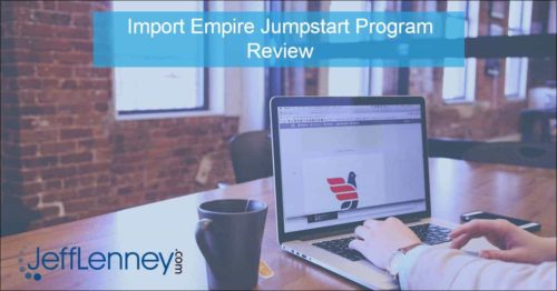 Import Empire Jumpstart Review
