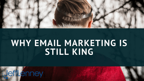 email marketing is king