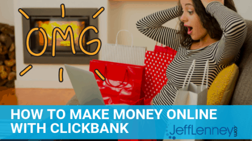 How To Make Money Online With Clickbank, 2 Top Methods