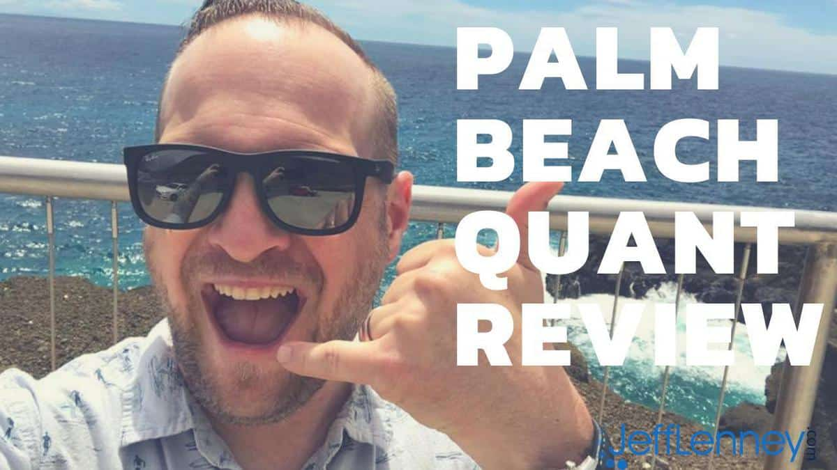 Palm Beach Quant Review
